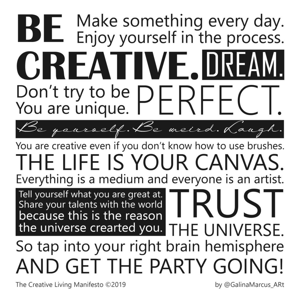 Artist's statement. Creative Living Manifesto