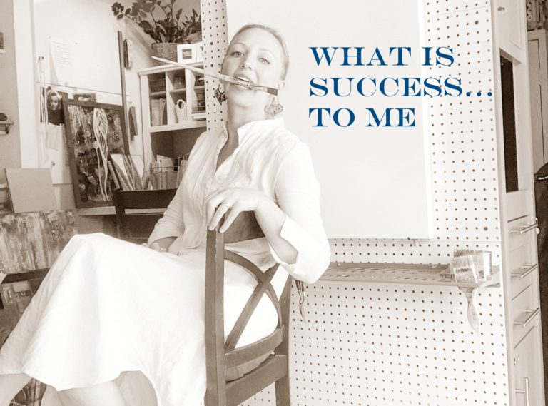 What does success mean to an artist?